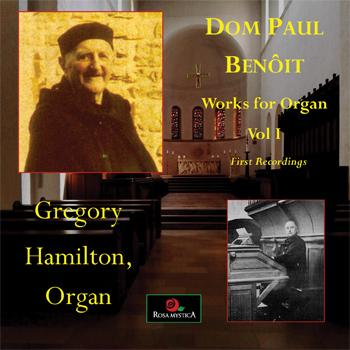 Organ Works of Dom Paul Benoit, volume 1