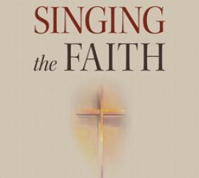 Singing the Faith: A Short Introduction to Christian Hymnody